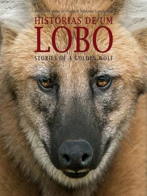 Livro 'Histórias de um lobo' (Foto: Adriano Gambarini/Divulgação)